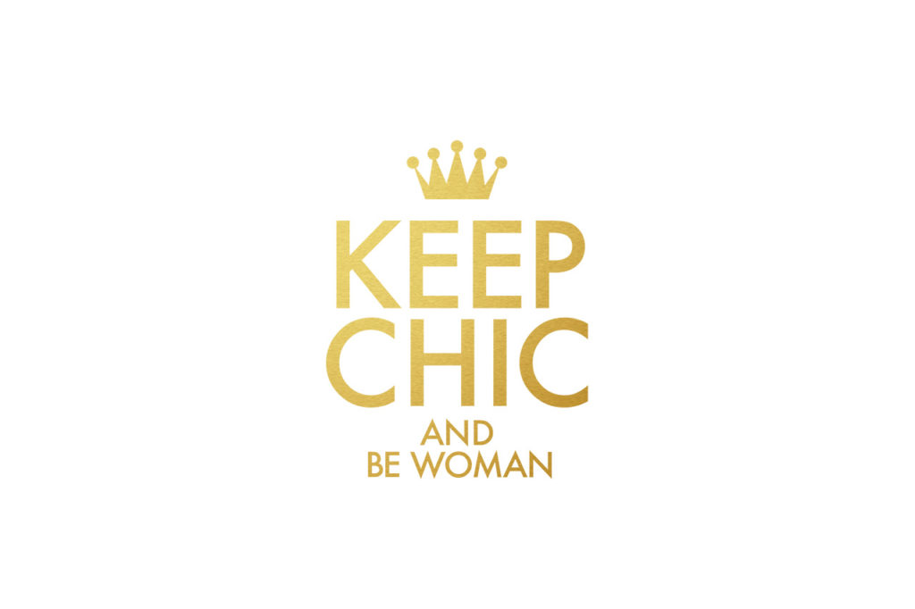 Keep Chic & Be Woman